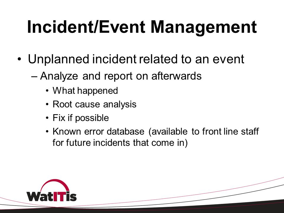 Incident/Event Management