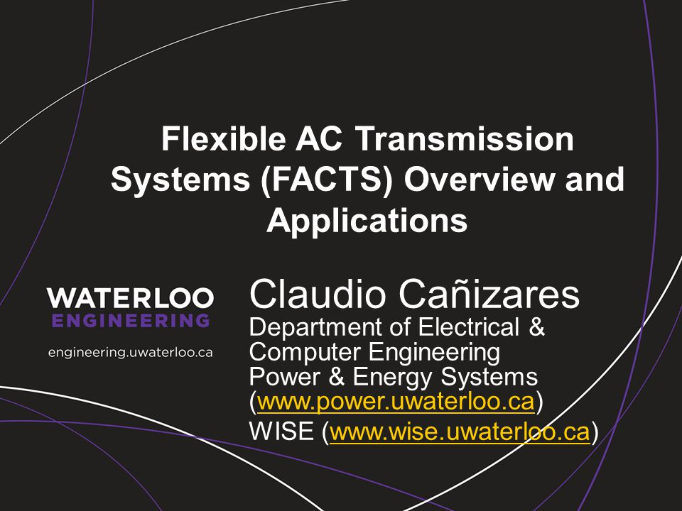 Flexible AC Transmission Systems (FACTS) Overview and Applications