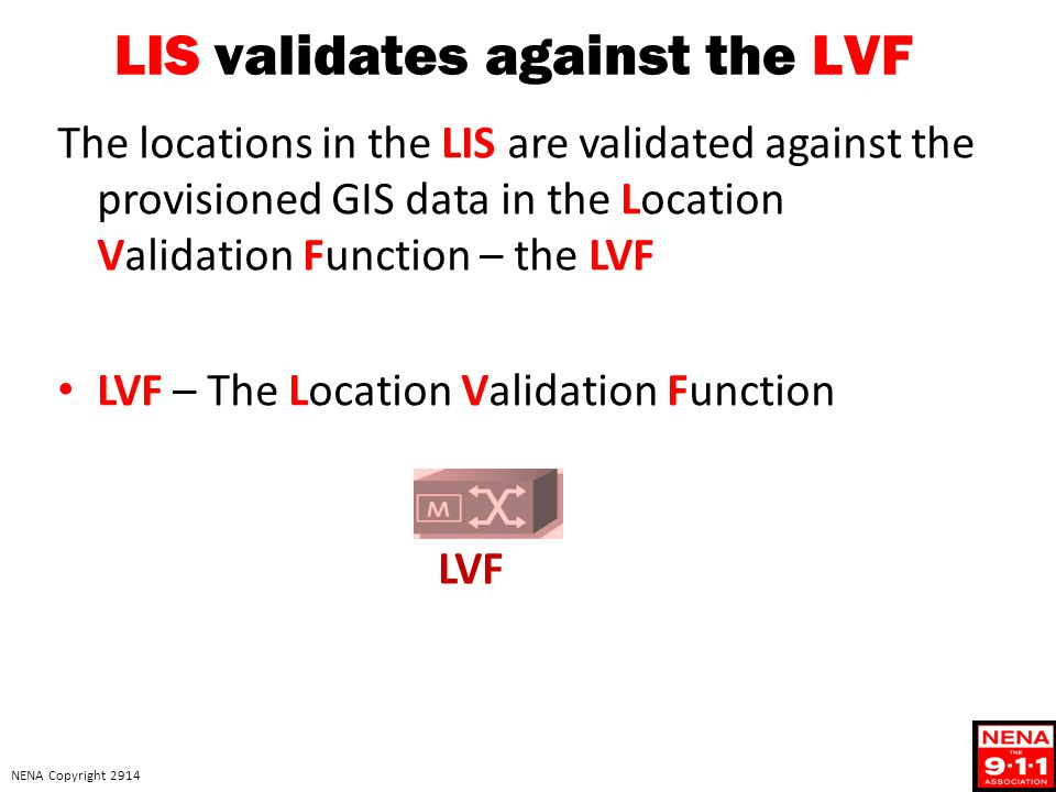 LIS validates against the LVF