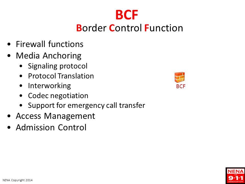 Border Control Function