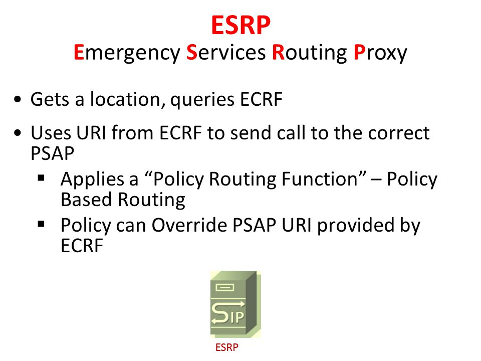 Emergency Services Routing Proxy