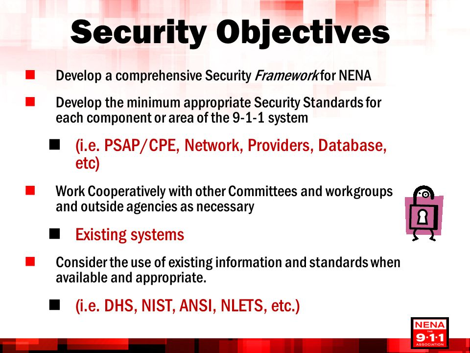 Security Objectives (i.e. PSAP/CPE, Network, Providers, Database, etc)