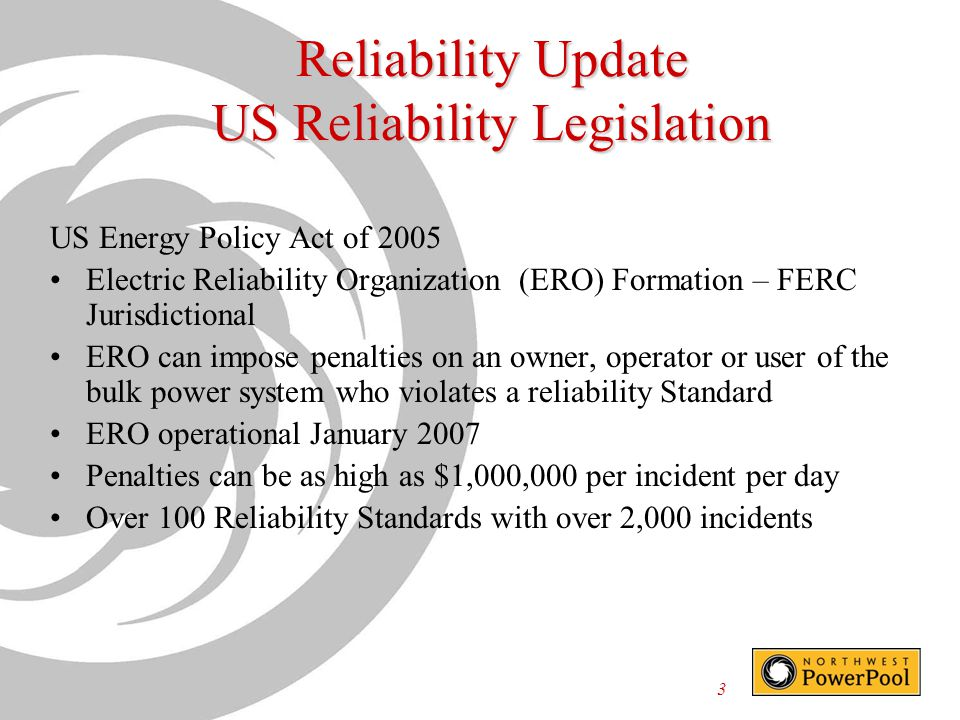 Reliability Update US Reliability Legislation