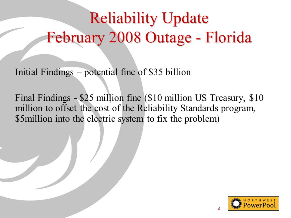 Reliability Update February 2008 Outage - Florida