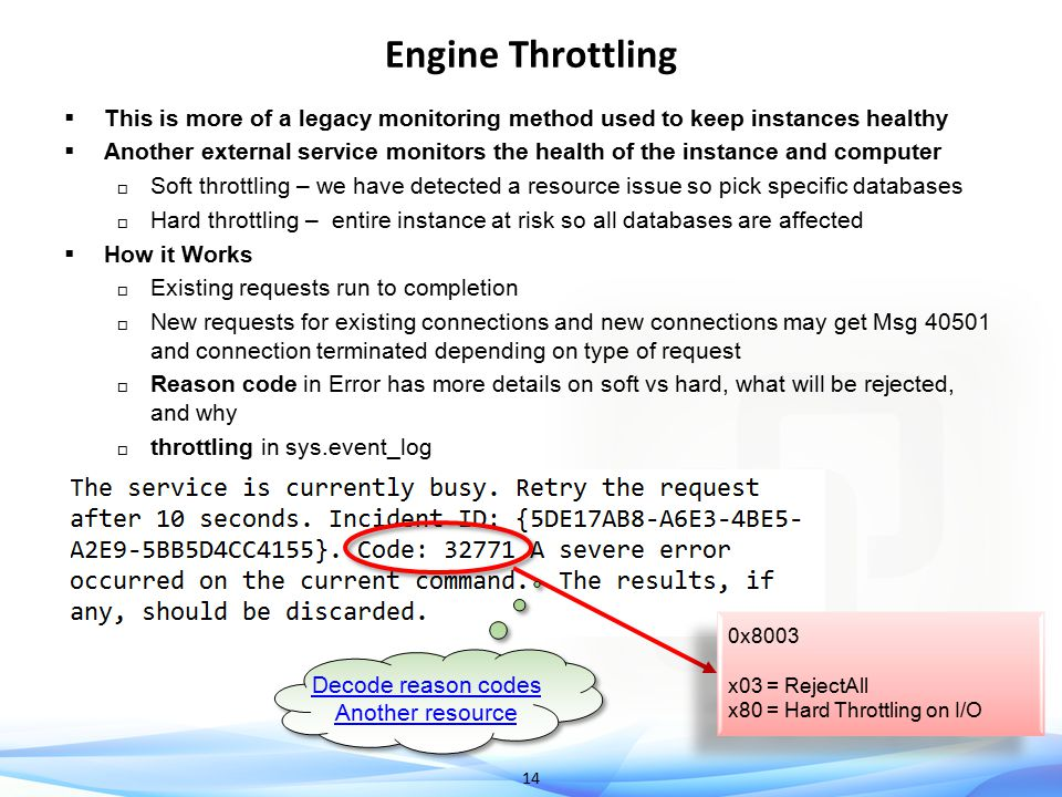 Engine Throttling This is more of a legacy monitoring method used to keep instances healthy.