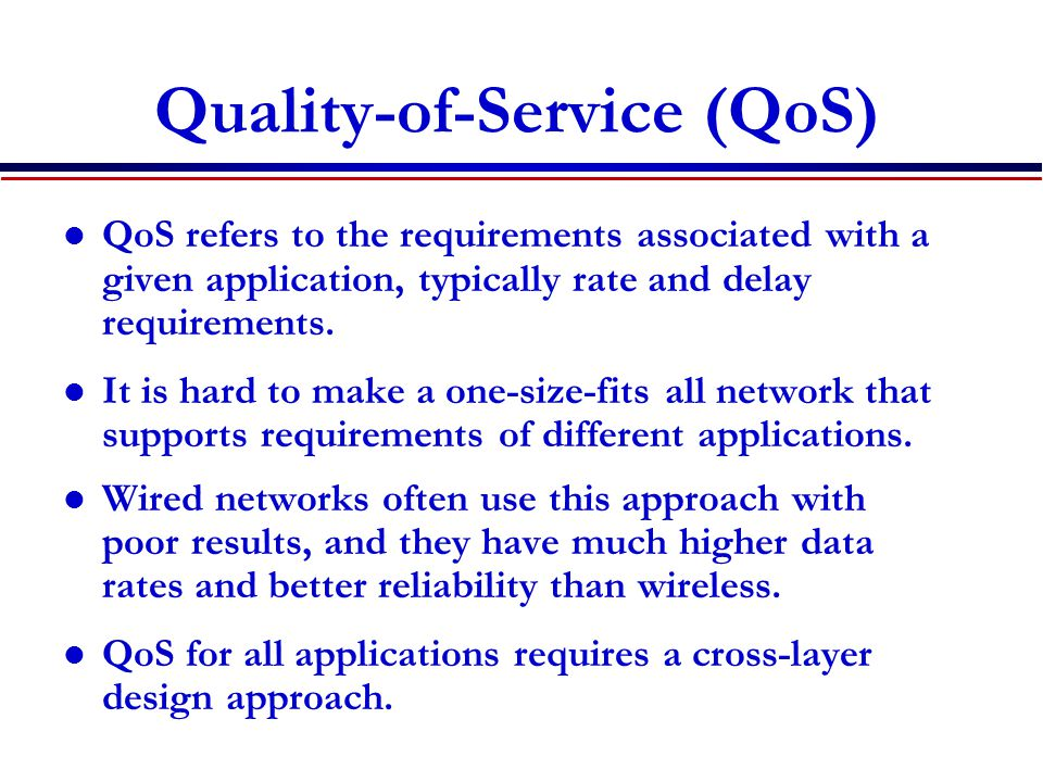 Quality-of-Service (QoS)