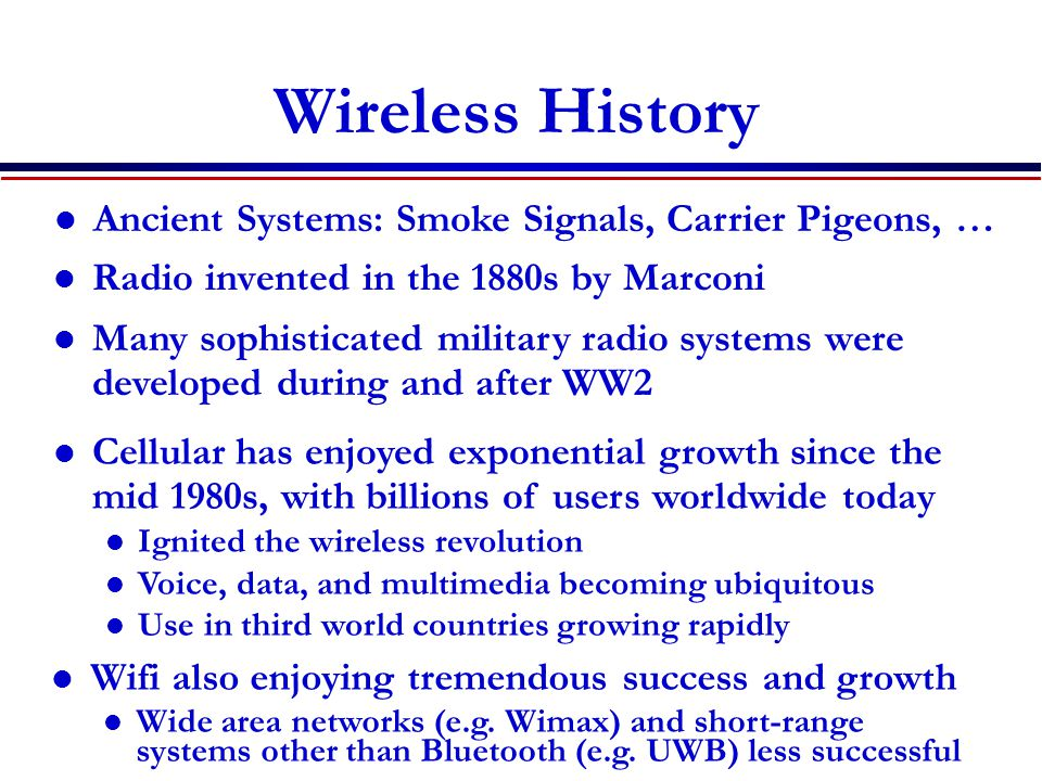 Wireless History Ancient Systems: Smoke Signals, Carrier Pigeons, …