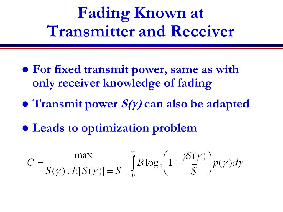 Fading Known at Transmitter and Receiver
