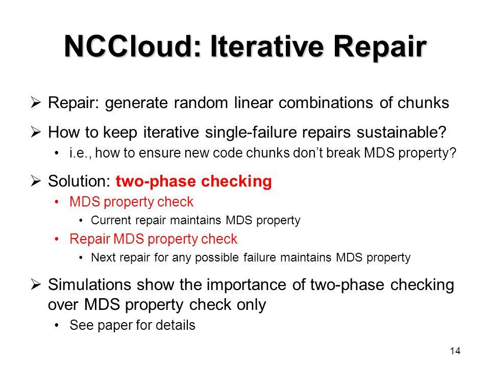 NCCloud: Iterative Repair