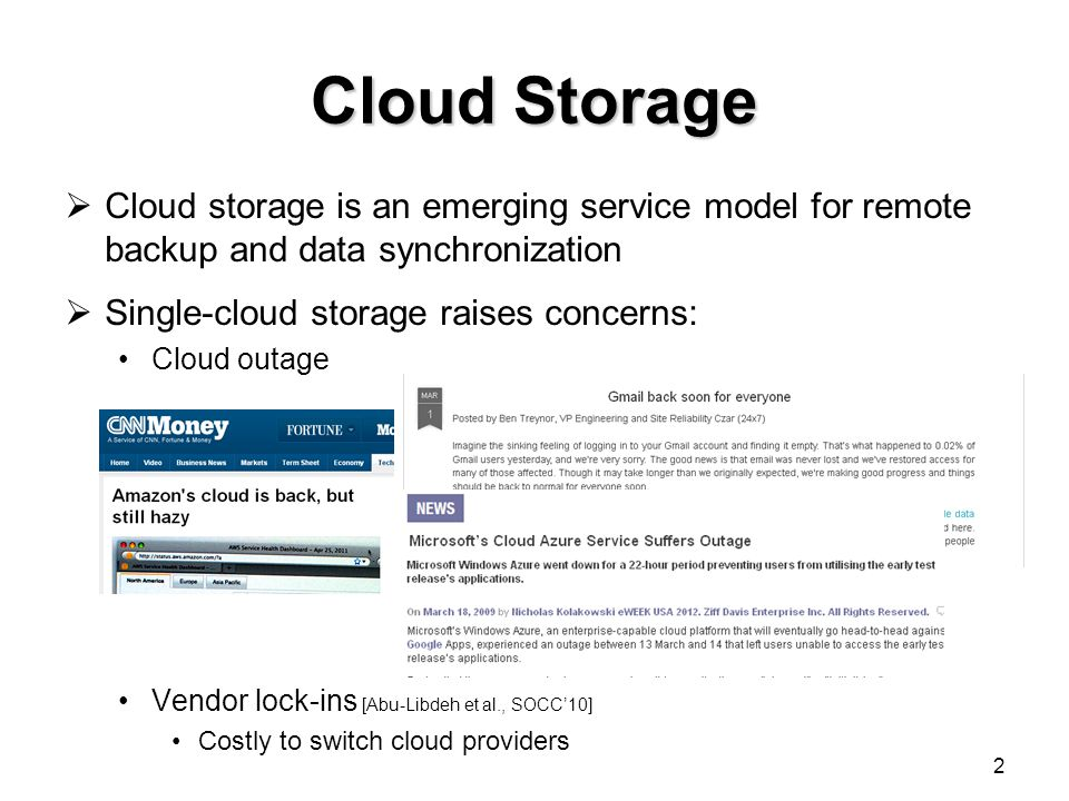 Cloud Storage Cloud storage is an emerging service model for remote backup and data synchronization.
