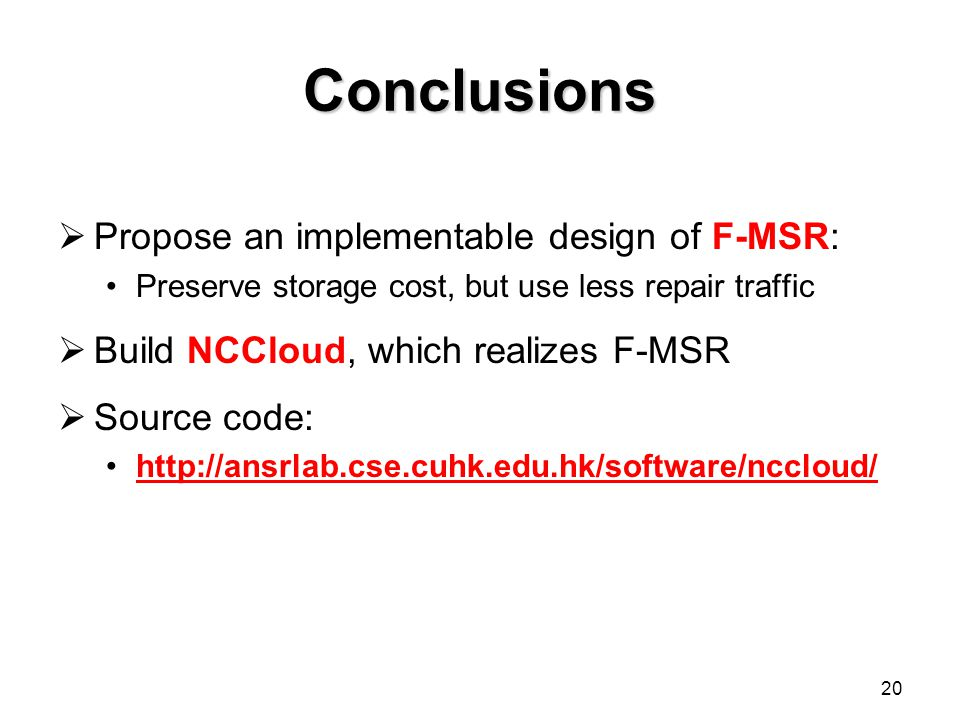 Conclusions Propose an implementable design of F-MSR: