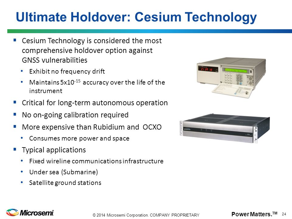 Ultimate Holdover: Cesium Technology