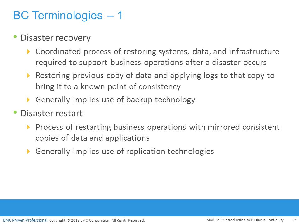 BC Terminologies – 1 Disaster recovery Disaster restart
