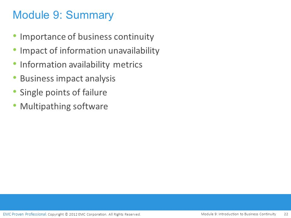 Module 9: Summary Importance of business continuity