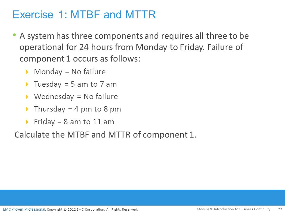 Exercise 1: MTBF and MTTR