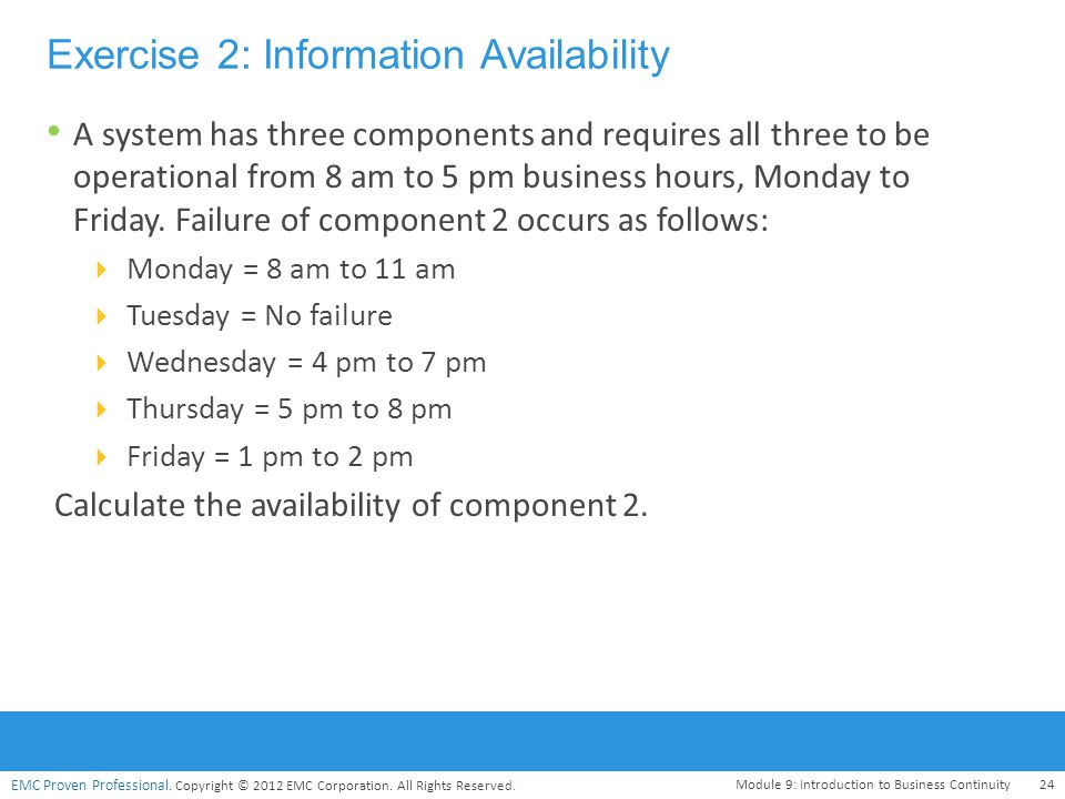 Exercise 2: Information Availability
