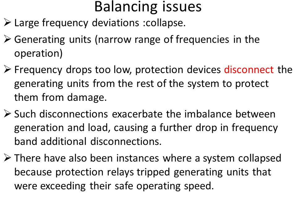 Balancing issues Large frequency deviations :collapse.