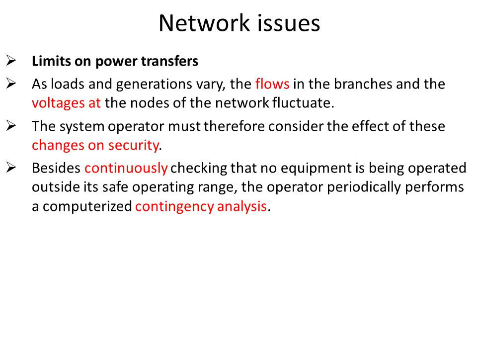 Network issues Limits on power transfers