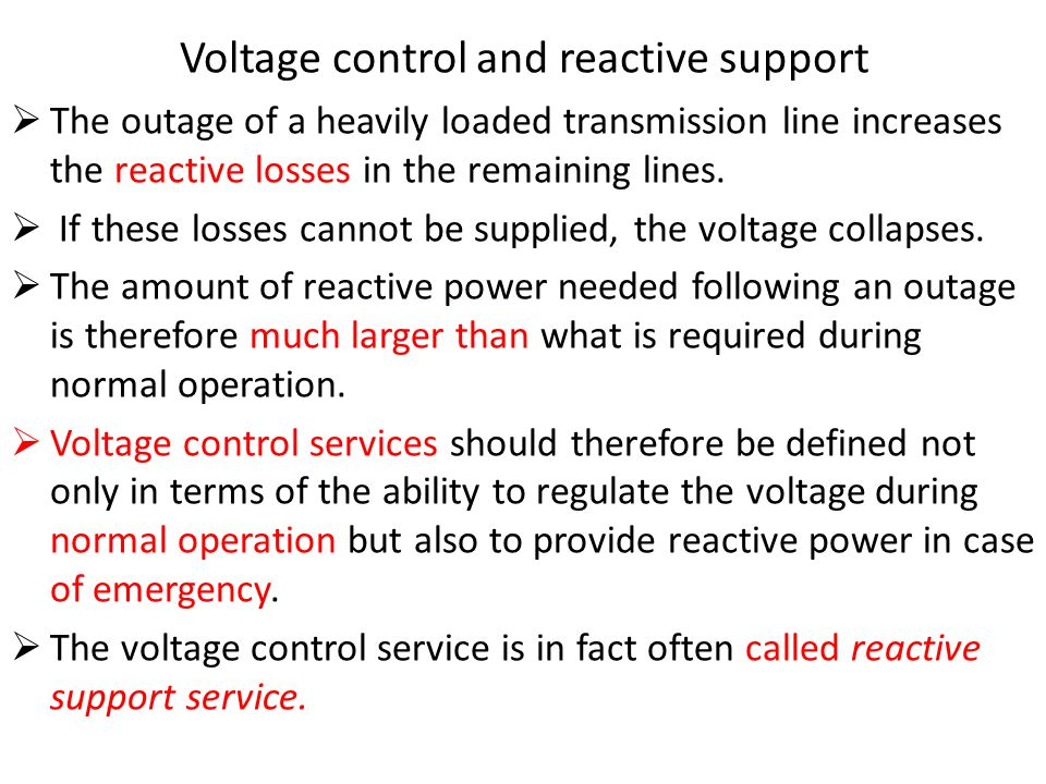 Voltage control and reactive support