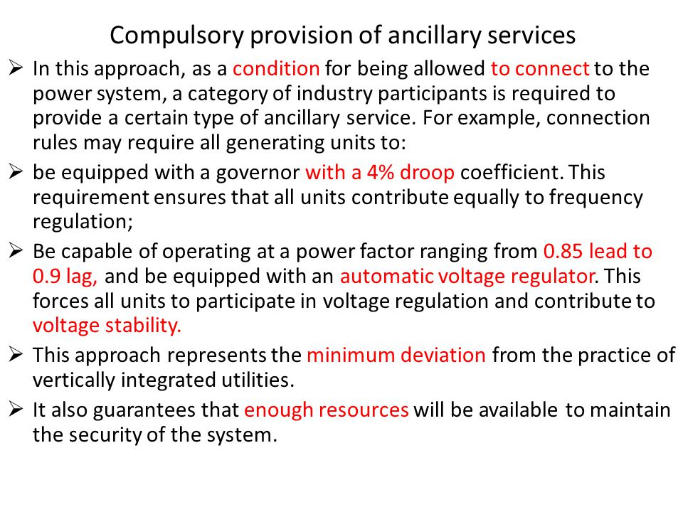 Compulsory provision of ancillary services