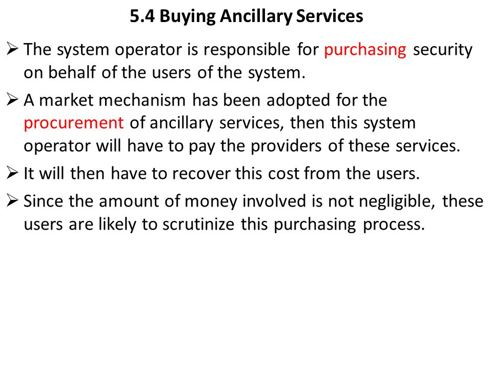 5.4 Buying Ancillary Services