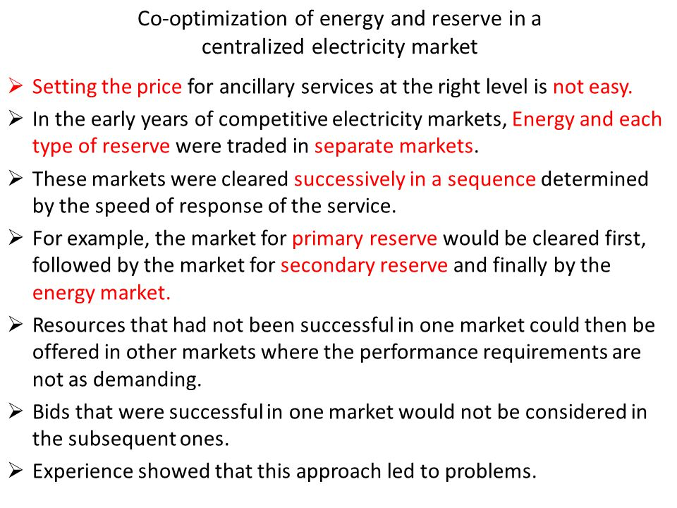 Co-optimization of energy and reserve in a centralized electricity market
