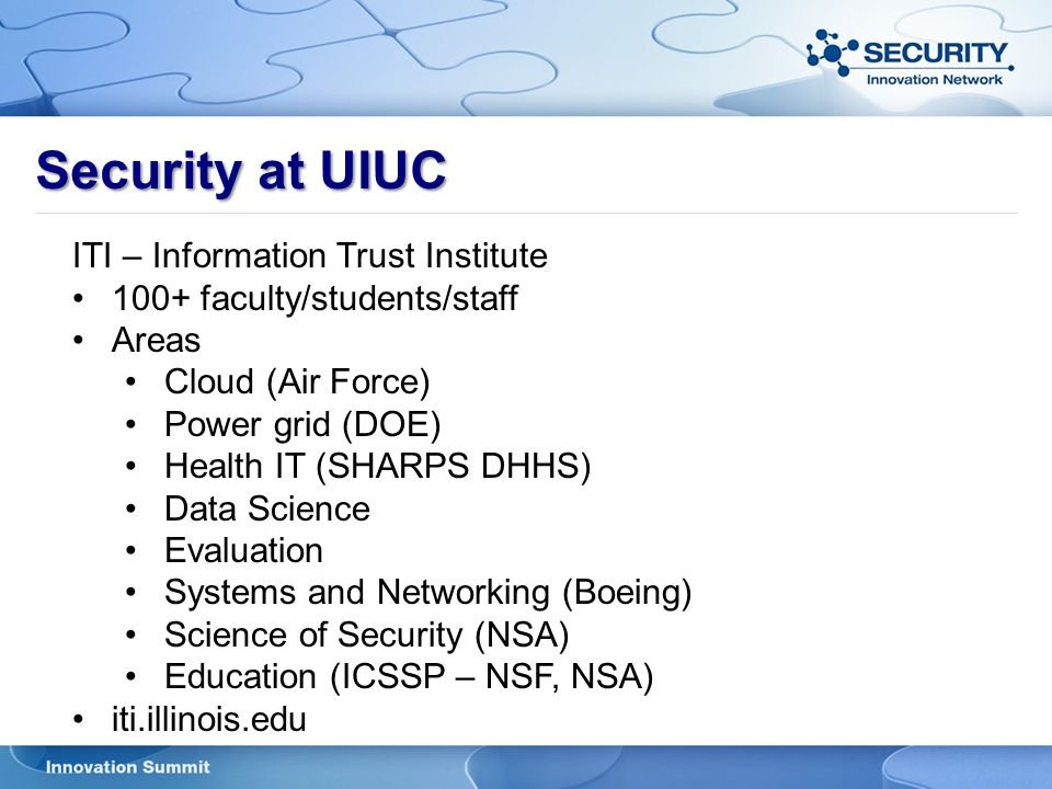Security at UIUC ITI – Information Trust Institute