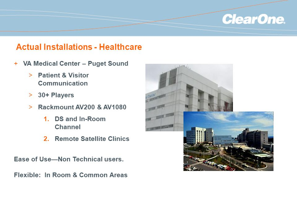 Actual Installations - Healthcare