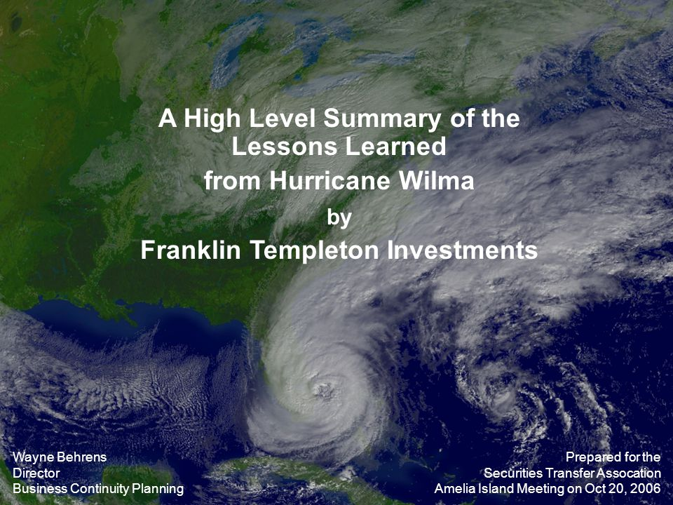 A High Level Summary of the Lessons Learned from Hurricane Wilma