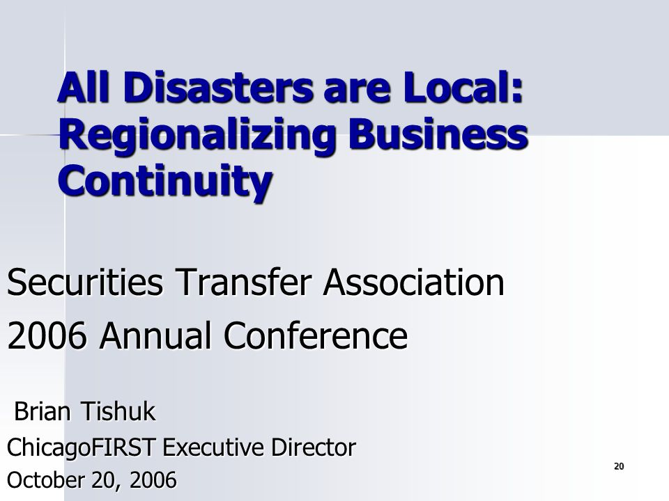 All Disasters are Local: Regionalizing Business Continuity
