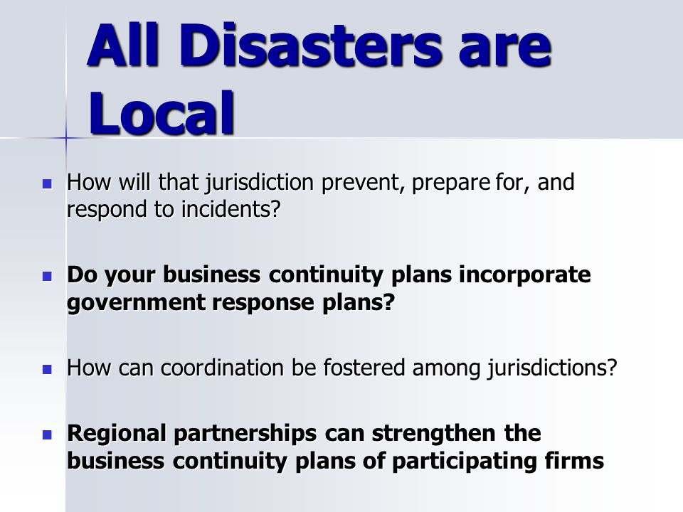 All Disasters are Local
