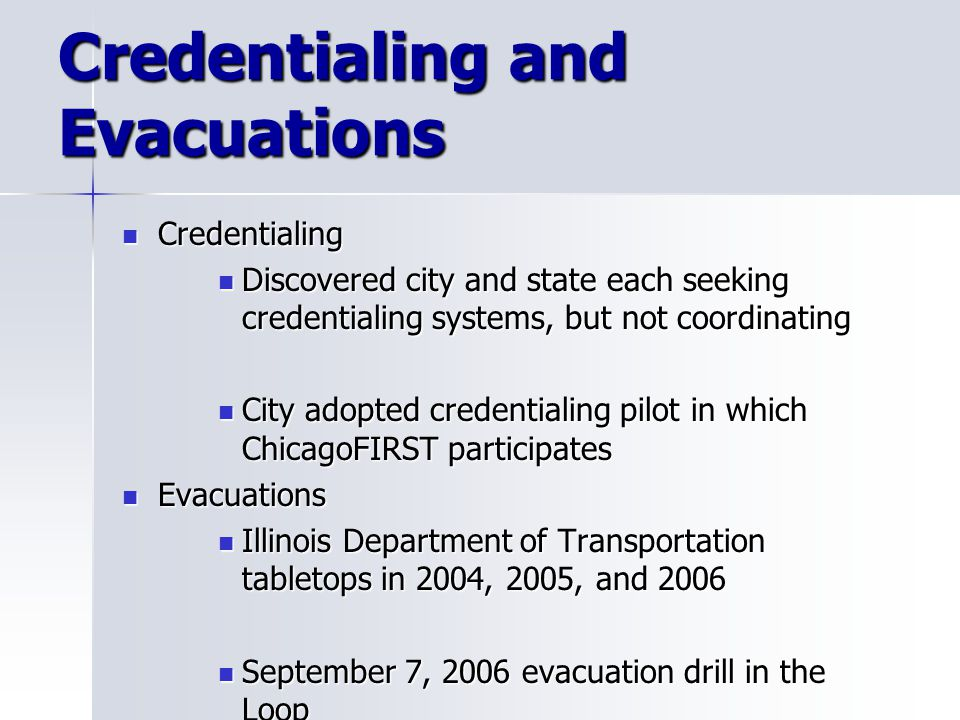 Credentialing and Evacuations