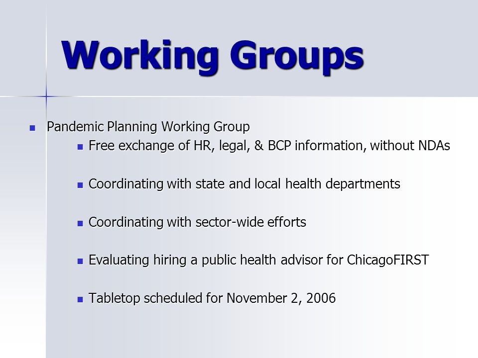 Working Groups Pandemic Planning Working Group