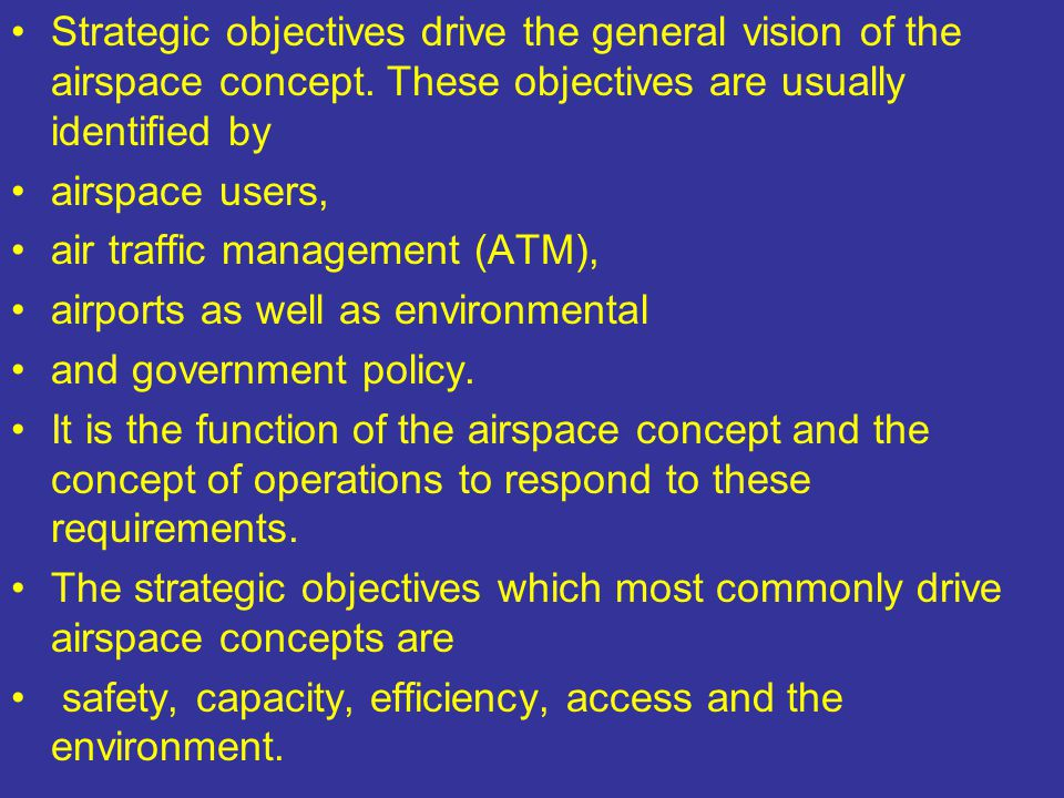Strategic objectives drive the general vision of the airspace concept