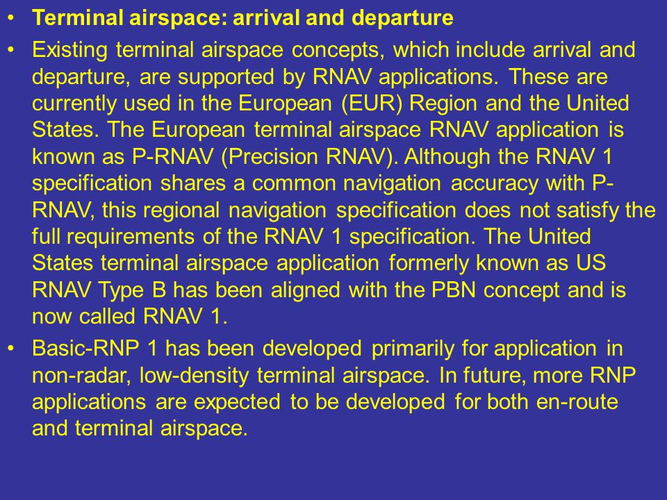 Terminal airspace: arrival and departure