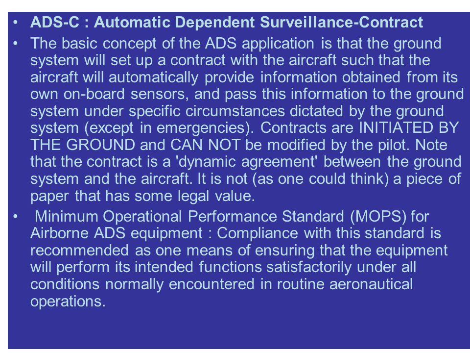 ADS-C : Automatic Dependent Surveillance-Contract