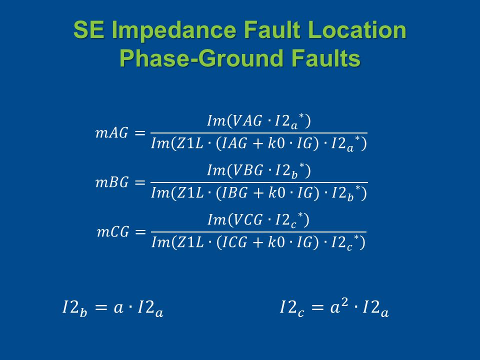 SE Impedance Fault Location Phase-Ground Faults