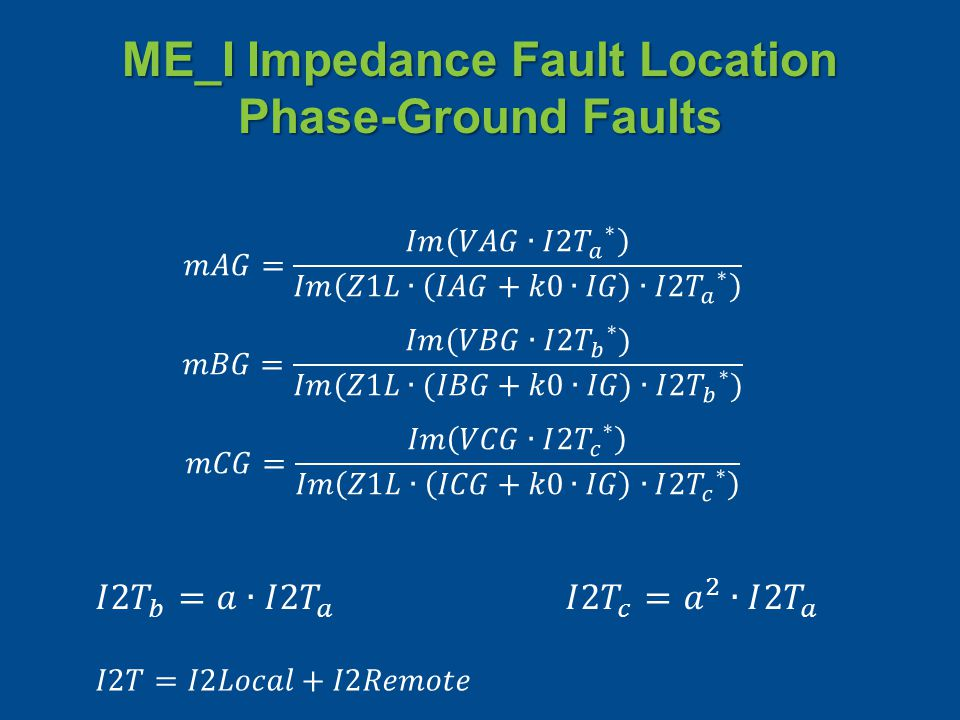 ME_I Impedance Fault Location Phase-Ground Faults