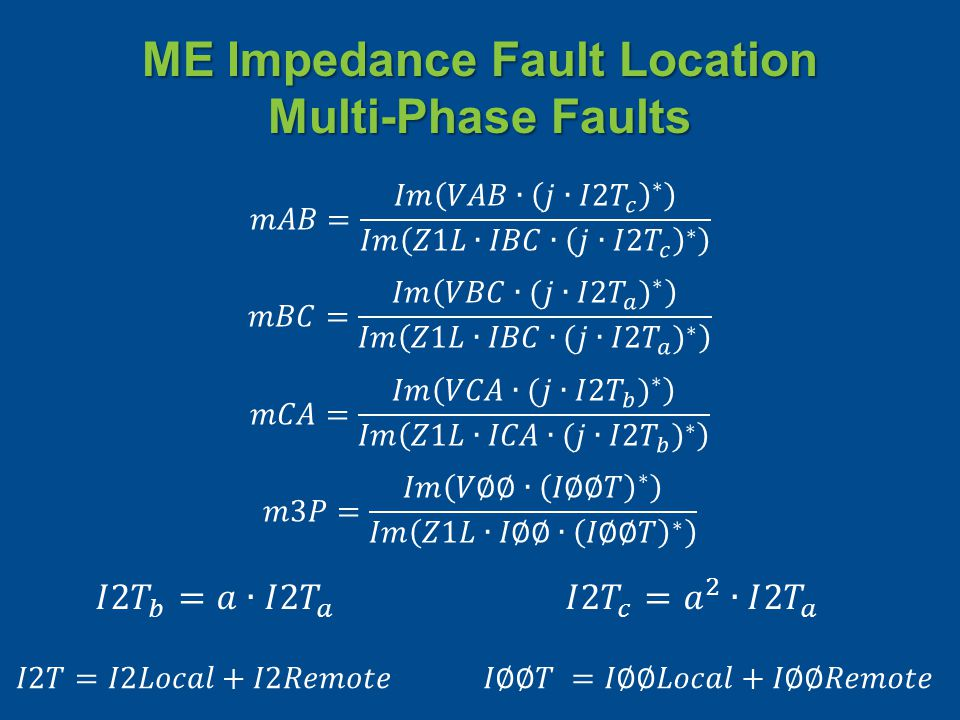ME Impedance Fault Location Multi-Phase Faults