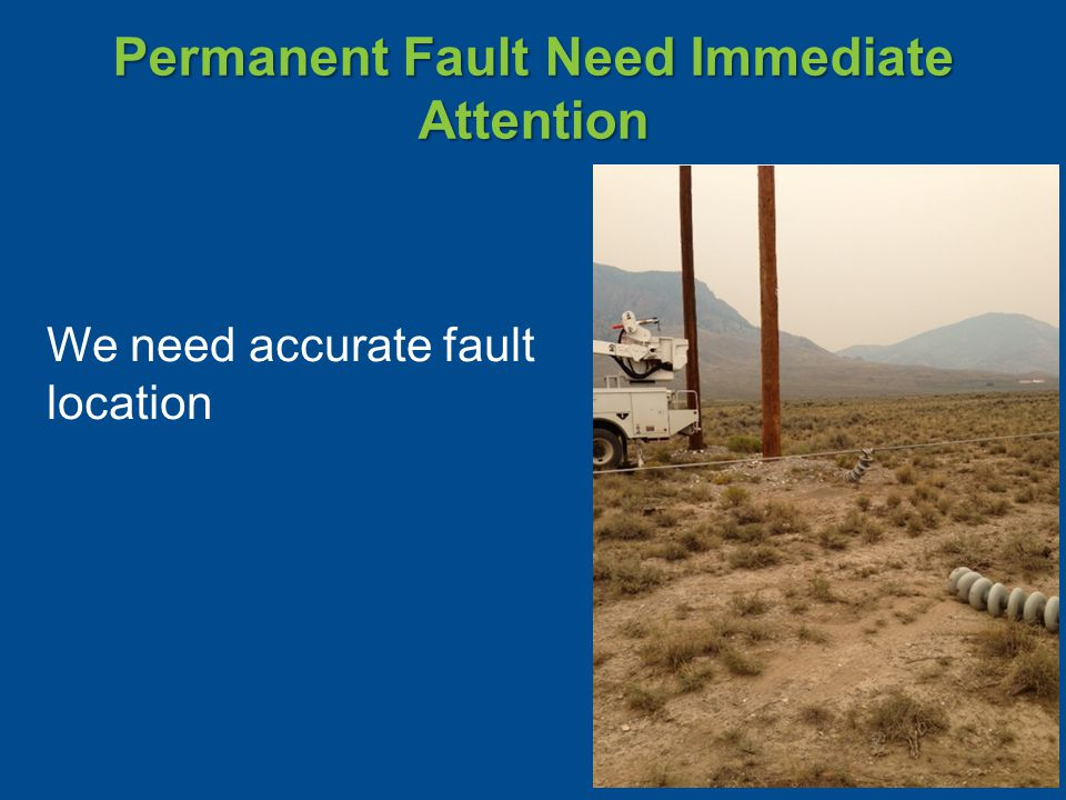 Permanent Fault Need Immediate Attention