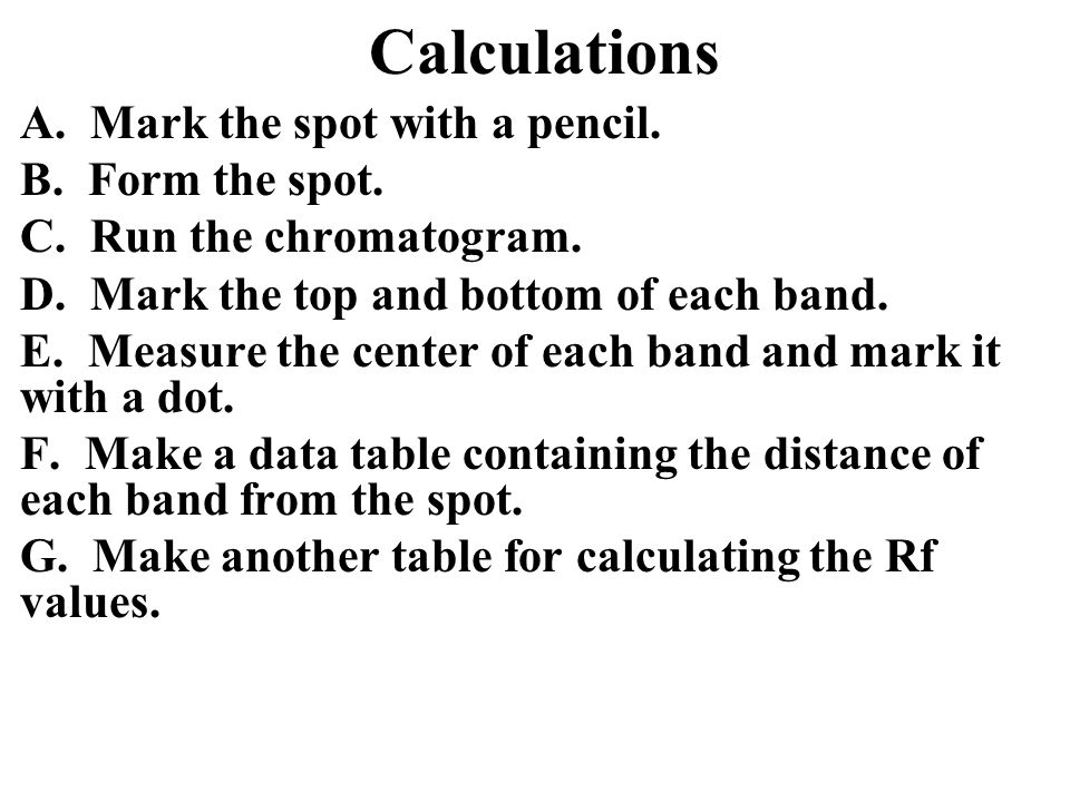 Calculations A. Mark the spot with a pencil. B. Form the spot.