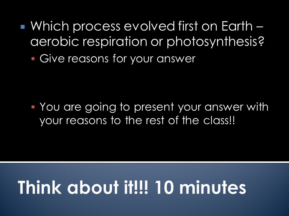 Which process evolved first on Earth – aerobic respiration or photosynthesis