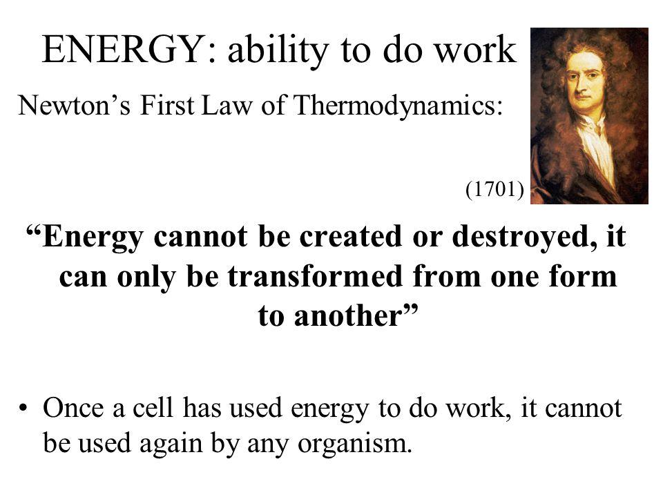 ENERGY: ability to do work