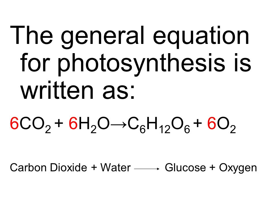 The general equation for photosynthesis is written as: