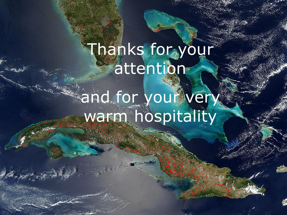 Thanks for your attention and for your very warm hospitality