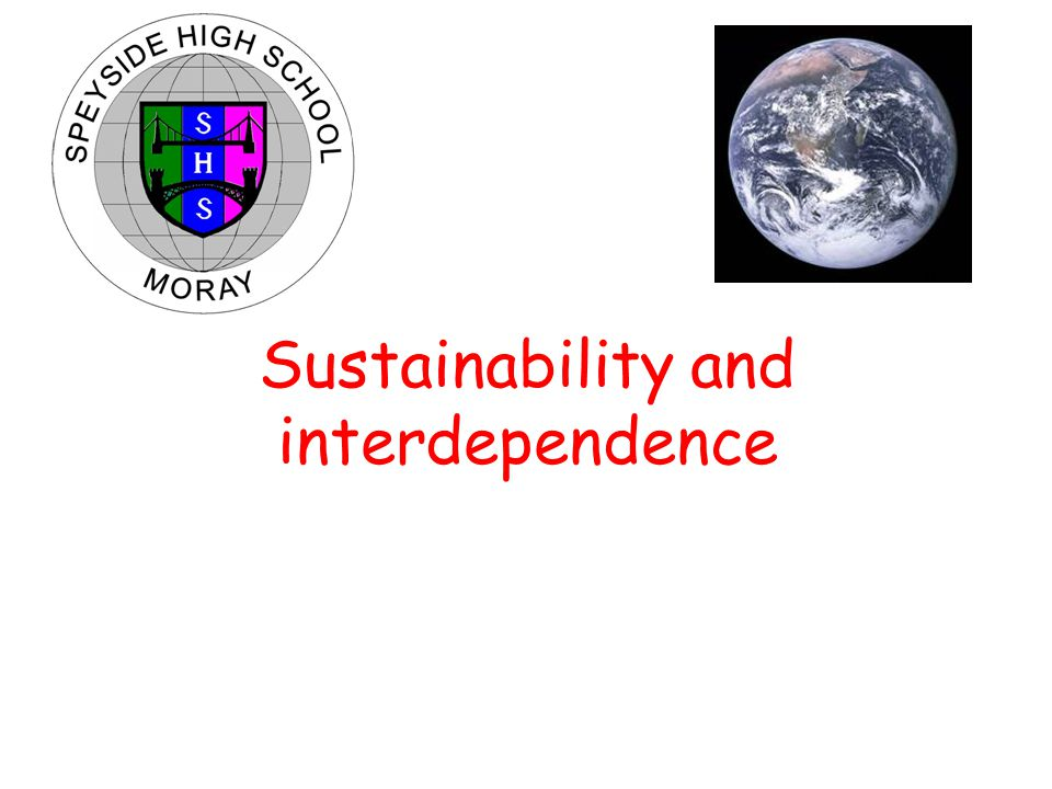 Sustainability and interdependence