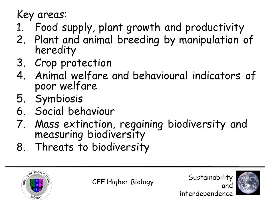 Key areas: Food supply, plant growth and productivity. Plant and animal breeding by manipulation of heredity.