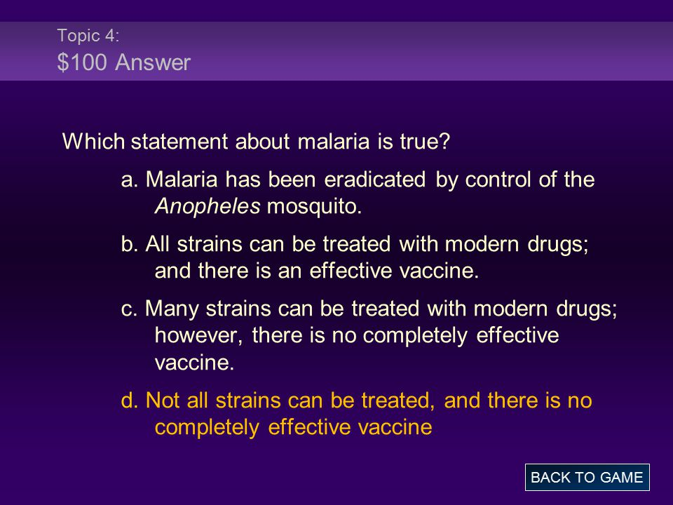 Which statement about malaria is true