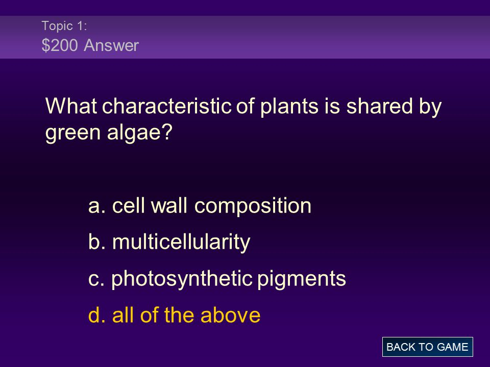What characteristic of plants is shared by green algae