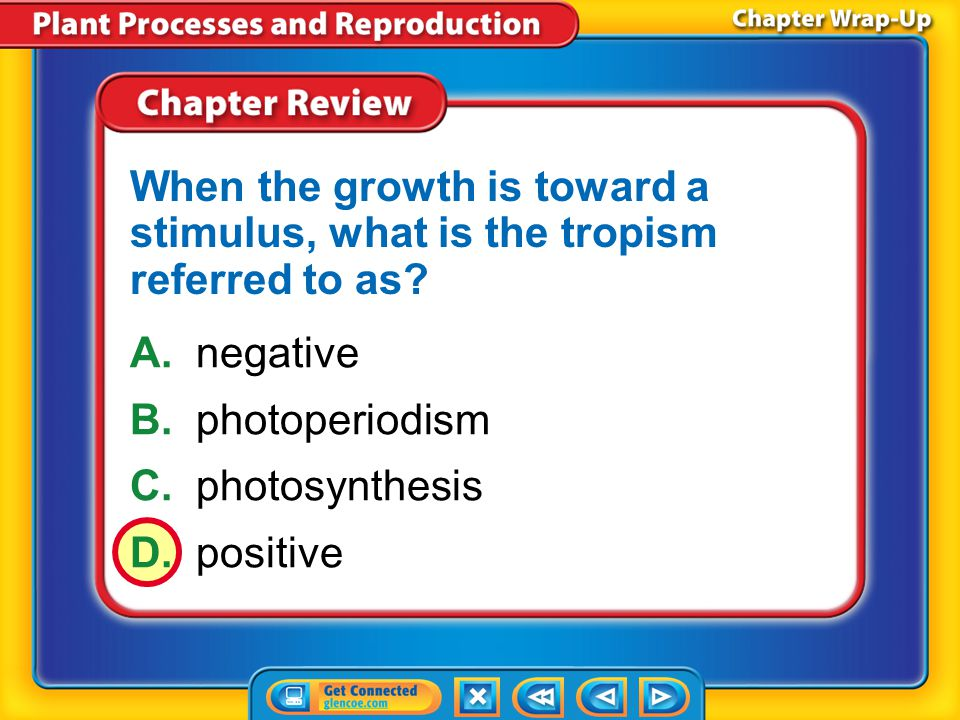 When the growth is toward a stimulus, what is the tropism referred to as